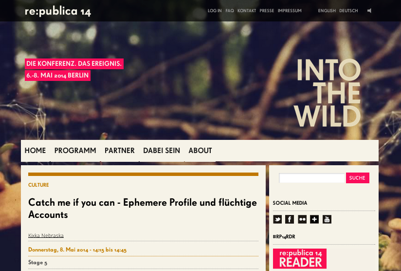 Catch me if you can - Ephemere Profile und flüchtige Accounts | re_publica 2014 rp14